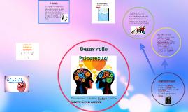 Copy of Desarollo Psicosexual