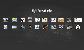 Aly's Pechakucha