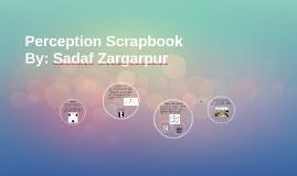 Perception Scrapbook