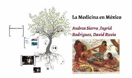 La Medicina en México