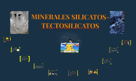 MINERALES SILICATOS-TECTOSILICATOS