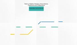 Ciencia, Materia, Energía y Ecosistemas: Conexiones en la Na