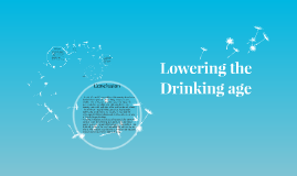 Lowering the Drinking age