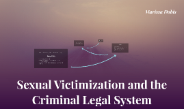 Sexual Victimization and the Criminal Legal System