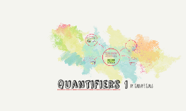 Copy of quantifiers 1