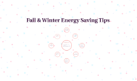 Fall & Winter Energy Saving Tips