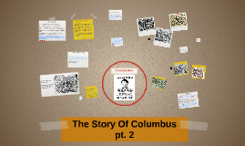 The Story of Columbus Pt. 2