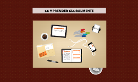 Copy of Comprender globalmente un texto