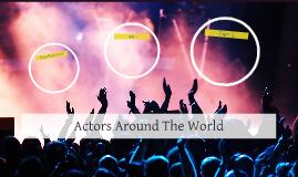 Actors Around The World