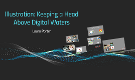 Illustration: Keeping a Head Above Digital Waters