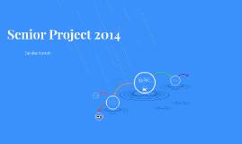 Senior Project 2014
