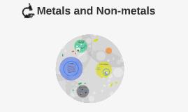 Metals + Non-Metal