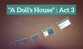 A Doll's House: Act 3