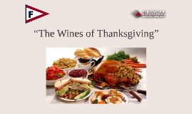"""The Wines of Thanksgiving"""