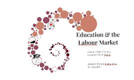 Education & the Labour Market