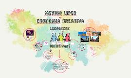 Mexico lider en economia creativa