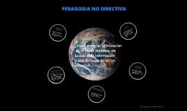 PEDAGOGIA NO DIRECTIVA.