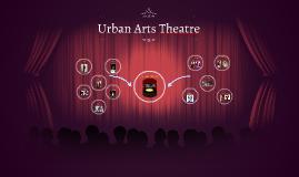Urban Arts Theatre E-Board