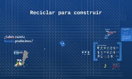 Reciclar para construir