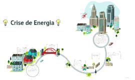 Copy of Crise de Energia