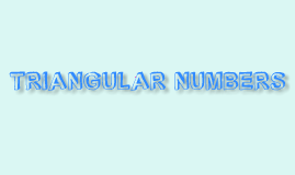 Copy of Math-Triangular Numbers