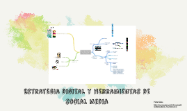 Estrategia digital y herramientas de social media