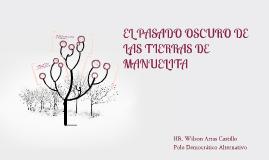 Copy of Pasado oscuro de las tierras de Manuelita