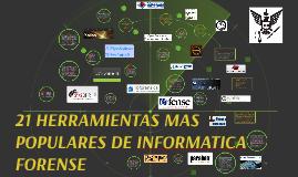 21 HERRAMIENTAS MAS POPULARES DE INFORMATICA FORENSE
