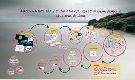 Adicción a Internet y sintomatología depresiva en un grupo de escolares de Lima