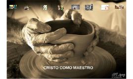 CRISTO COMO MAESTRO