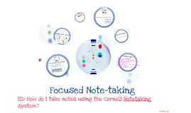 Focused Note-Taking