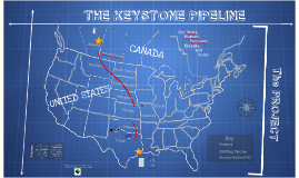 The Keystone XL Pipeline