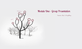 Module One - Group Presentation