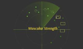 Muscular Strength