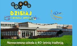 Copy of 40-lecie Zespołu Szkół Nr 2