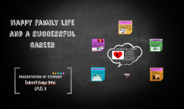 Copy of happy family life and a successful career