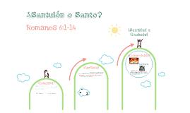 ¿Santulón o Santo?