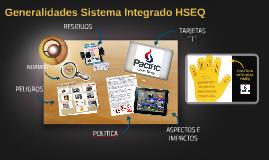 GENERALIDADES DEL SISTEMA INTEGRADO HSEQ