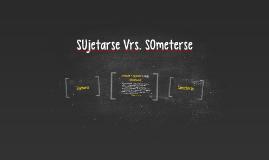 Copy of SUjetarse Vrs. SOmeterse
