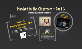 Mindset in the Classroom - Part 3