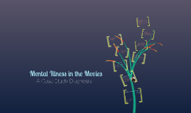 CPSY 318 Mental Illness in the Movies