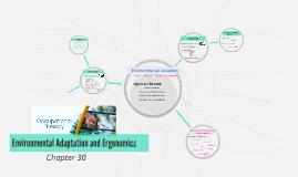 Environmental Adaptation and Ergonomics