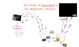 House of Burgesses & The Mayflower Compact