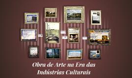 Obra de Arte na Era das Indústrias Culturais