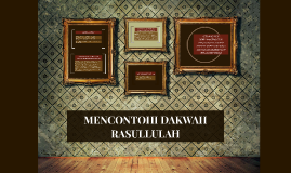 MENCONTOHI DAKWAH RASULLULAH