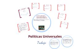 Políticas Universales Trabajo 2018 Jueves