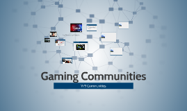Gaming Communities
