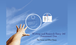 Cause and Effect Essay Topics and Assessment Details.