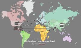The Study of International Food