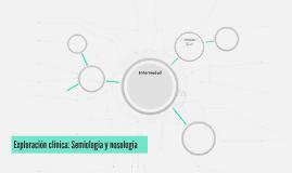 Exploración clínica: Semiología y nosología